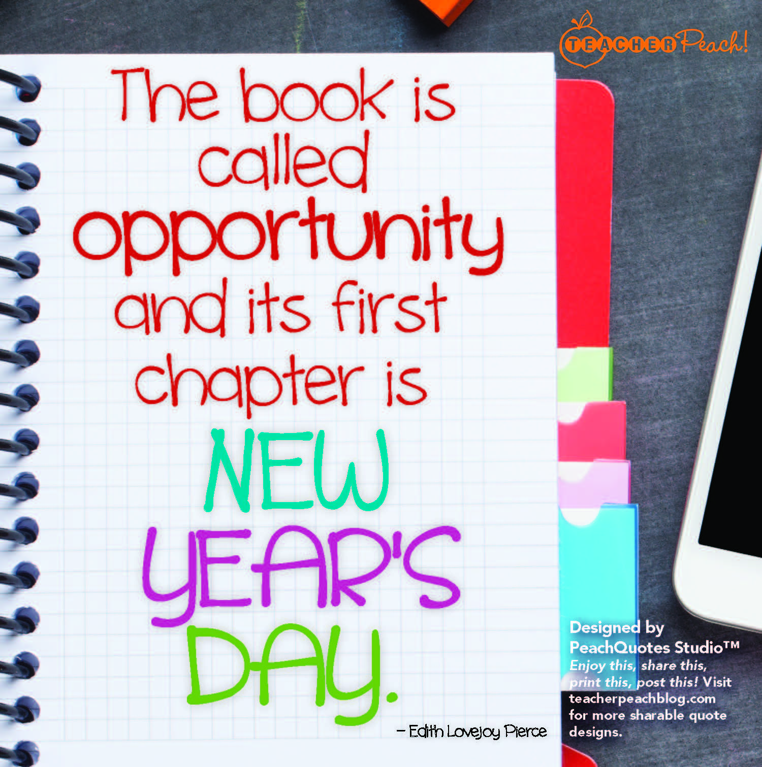 Winter Break W.O.W. Quotation 8! OPPORTUNITY – Reach for the Peach