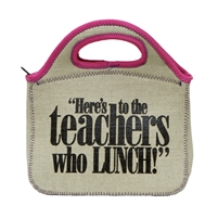 Teachers Who Lunch Lunch Bag
