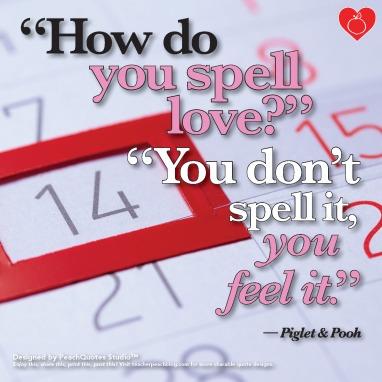 2-14-16_TP_PQS_Heartfelt_QUOTE17_Piglet_Pooh_HowDoYouSpell