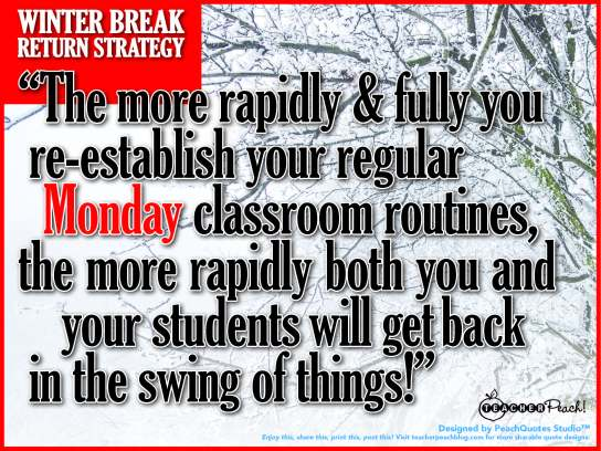Teacher Winter Break Return Strategy